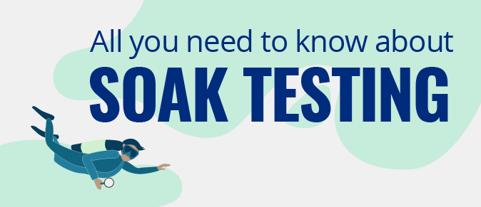 what is soak testing