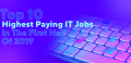 Top-10-Highest-Paying-IT-Jobs