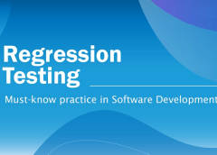 What is Regression testing? A complete introduction for beginners