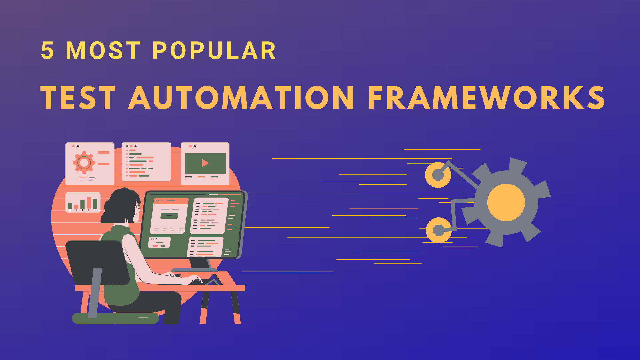 5 Best Test Automation Framework