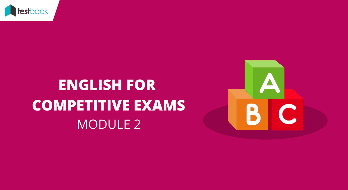 English for Competitive Exams Module 2 - SSC & Banks Exams