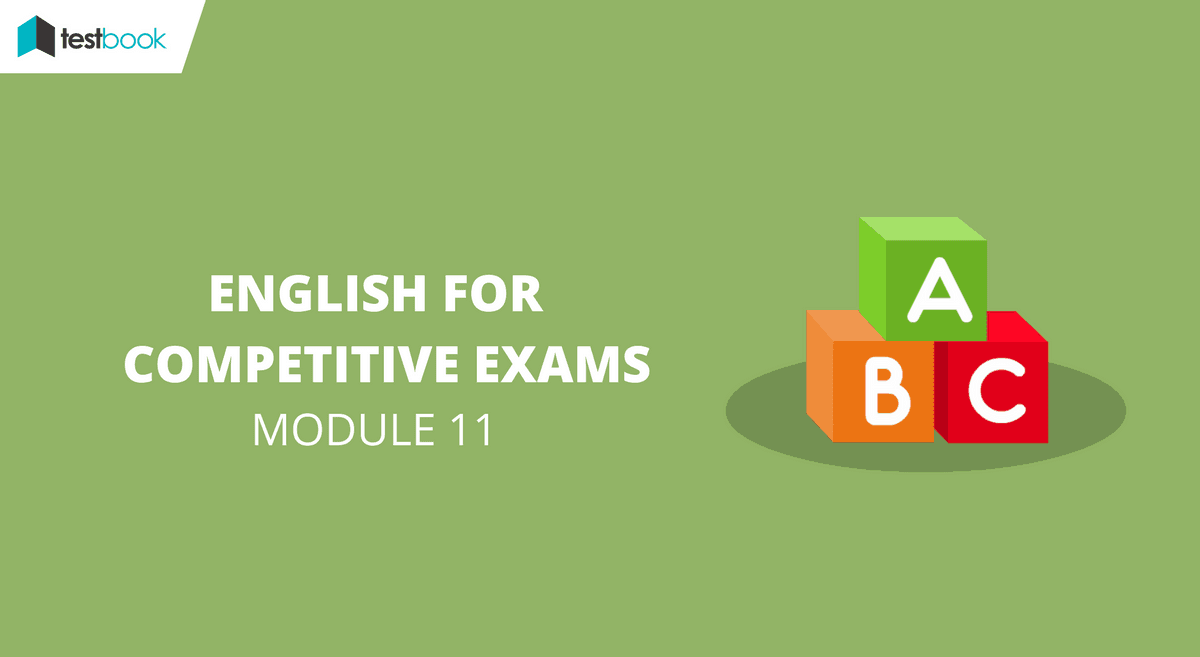 English for Competitive Exams Module 11