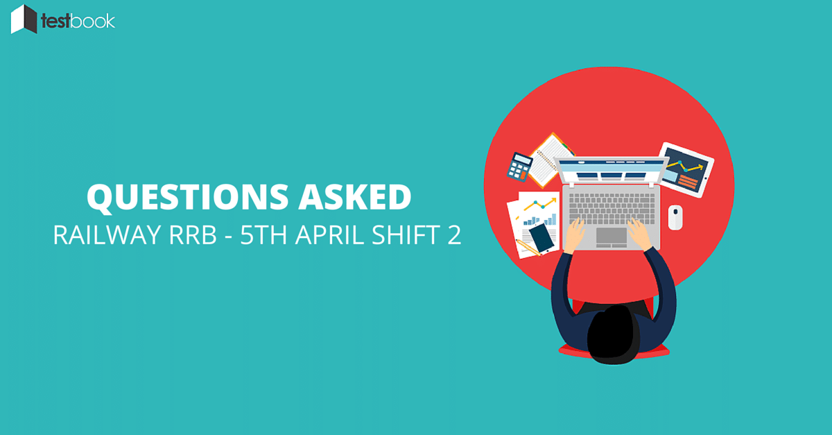 GK Questions Asked in Railway RRB Exam 5th April 2016 Shift 2