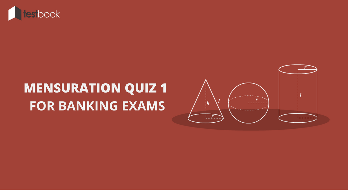 Mensuration Quiz 1 for Banking & Insurance Exams