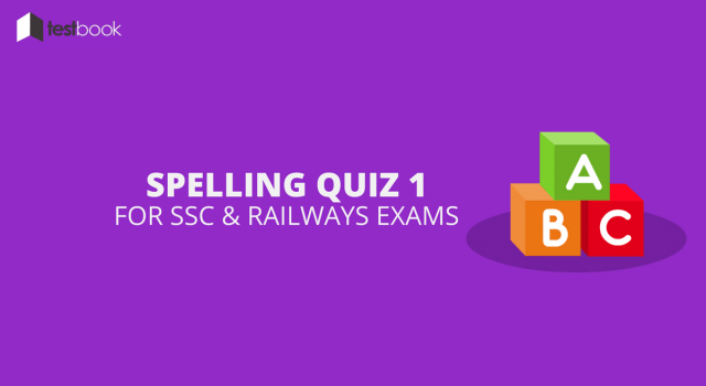 Spelling Quiz 1 for SSC Exams