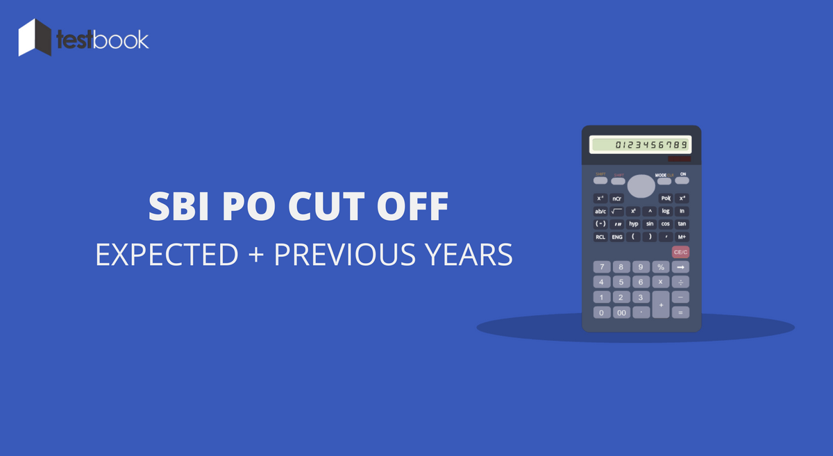 Previous & Expected SBI PO Cut Off - Prelims & Mains