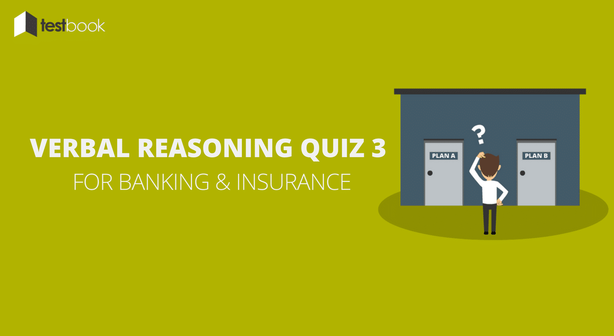 Verbal Reasoning Quiz 3 for Banking and Insurance