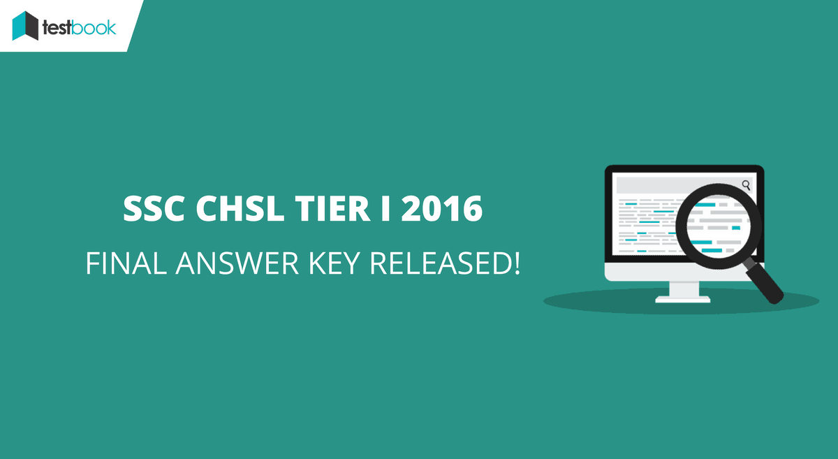 Final SSC CHSL Answer Key 2016 Tier I with Question Paper - Released!