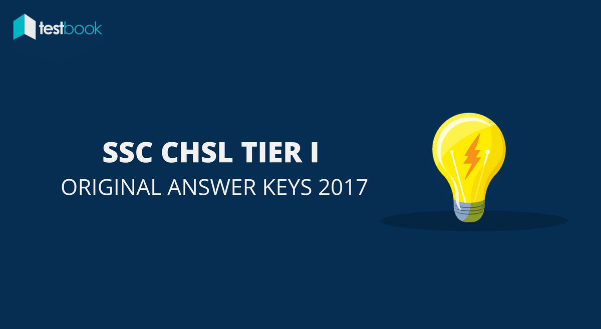 Official SSC CHSL Question Papers with Complete Answer Keys 2017
