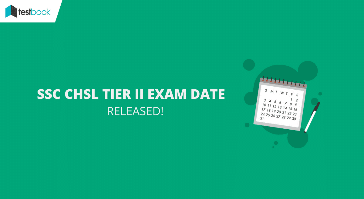SSC CHSL Exam Date for Tier II (Descriptive Paper) Out!