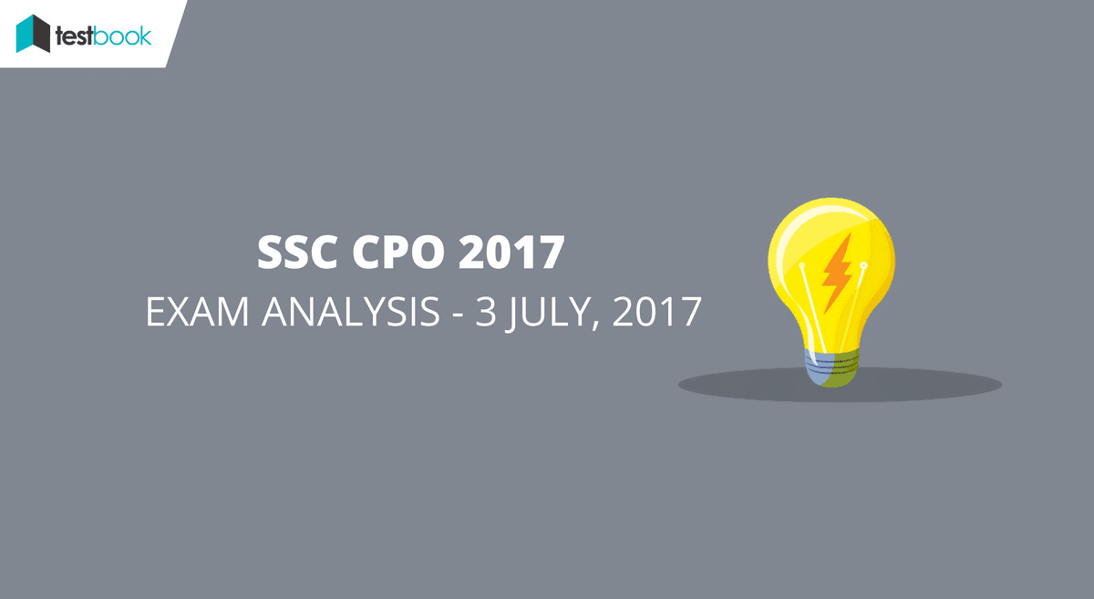 SSC CPO Analysis 3rd July 2017 All slots