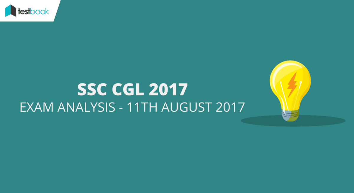 ssc cgl analysis 11th august 2017
