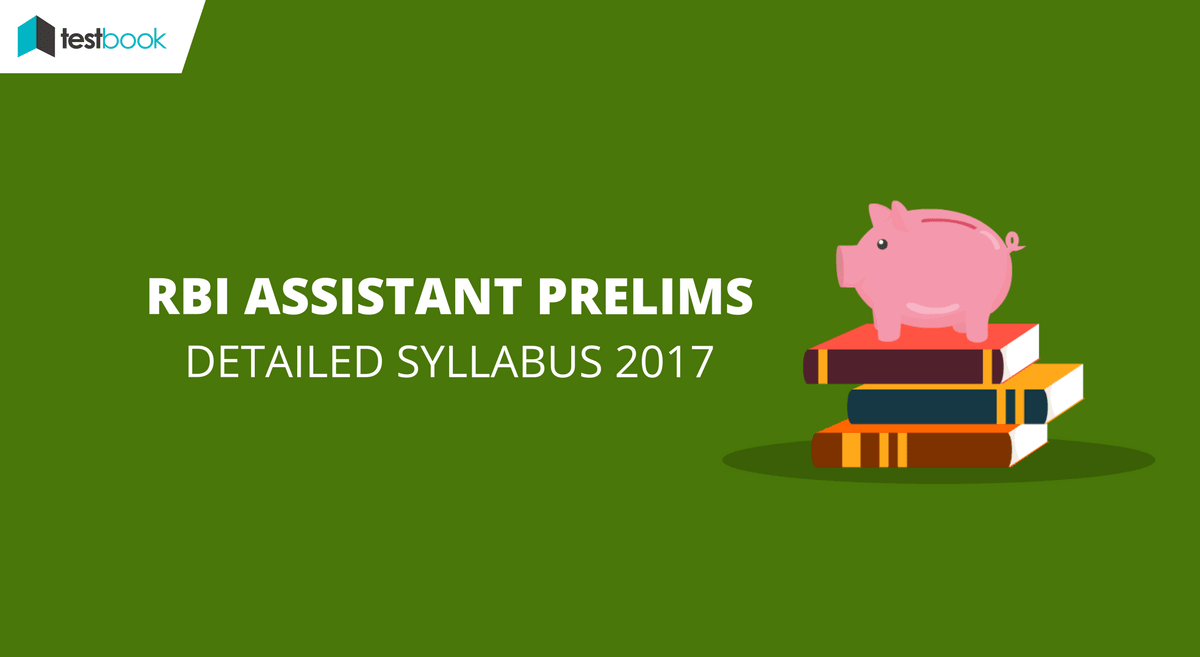 Detailed Syllabus for RBI Assistant Prelims with Online Study Material