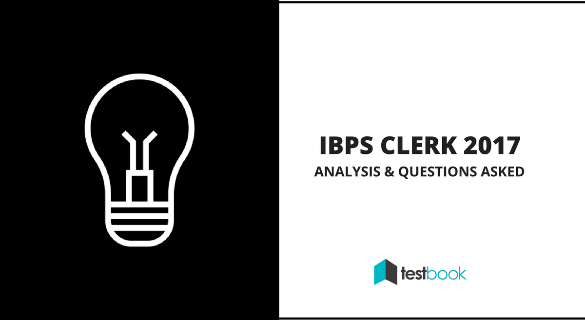 IBPS Clerk Analysis Questions Asked