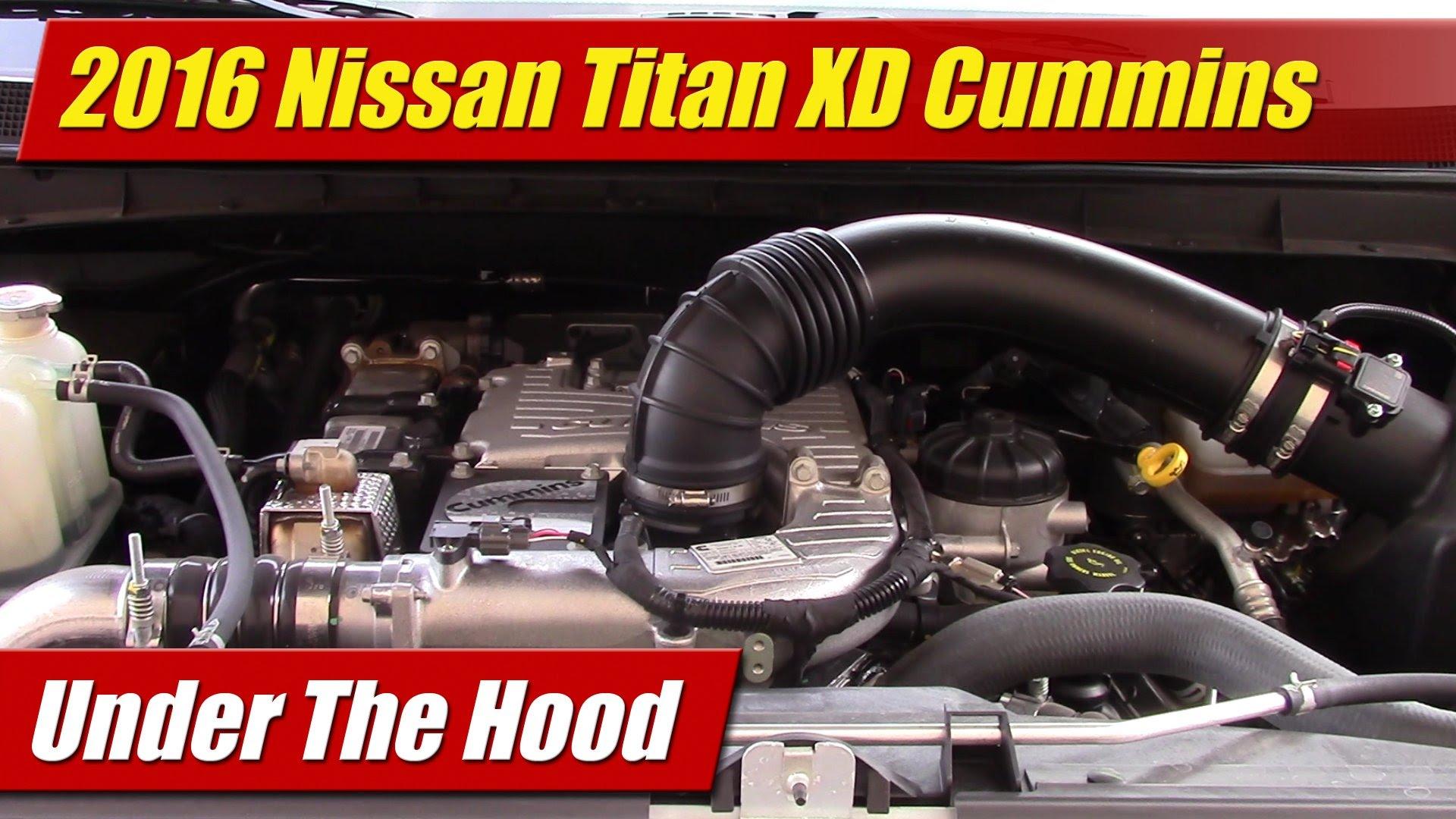 Under The Hood 2016 Nissan Titan Xd Cummins Testdriven Tv