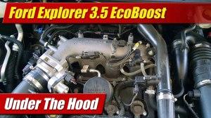 Under The Hood: Ford Explorer 35 EcoBoost  TestDrivenTV