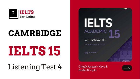 Cambridge English IELTS 15 Listening Test 04