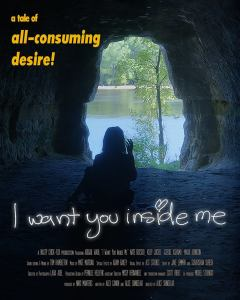"Poster zum Kurzfilm ""I want you inside me"""