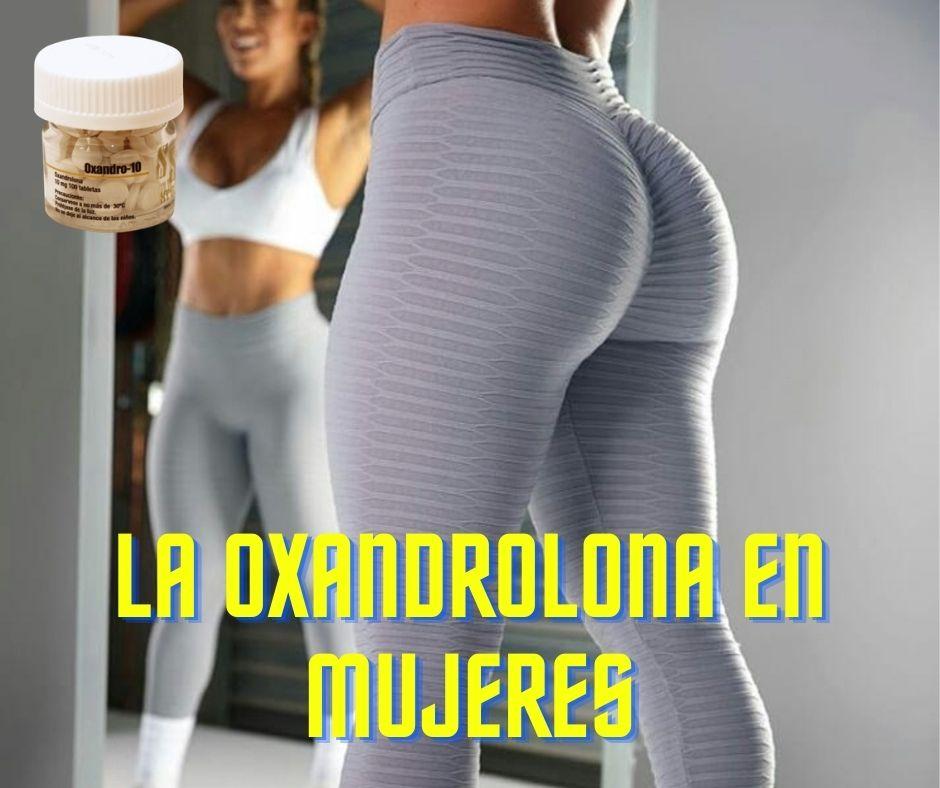 oxandrolona en mujeres antes y despues resultados oxandrolona mujeres