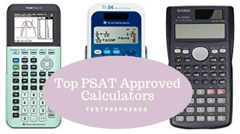 PSAT Approved Calculators
