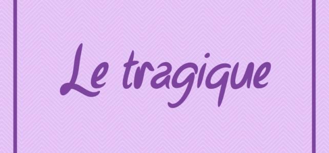 Le registre tragique