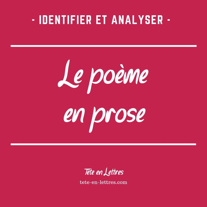 Poème En Prose Identifier Et Analyser Tête En Lettres