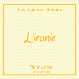 Le registre ironique