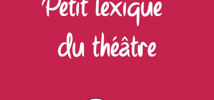 lexique théâtre