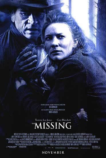 The Missing 2003 Dan The Man S Movie Reviews Maggie gilkeson zieht ihre beiden töchter in der gesetzlosen umgebung des wilden westens groß. the missing 2003 dan the man s