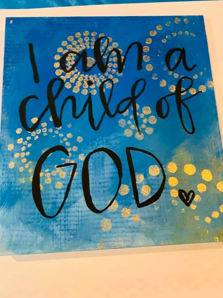 Using art to heal and finding passion after bankruptcy: I am a Child of God paint project.