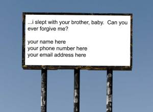 I slept with your brother...