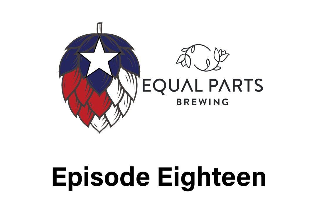 Episode 18: All Things Equal Parts