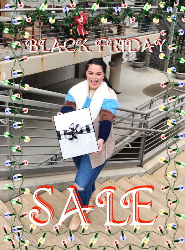 Black Friday SALES are Here!