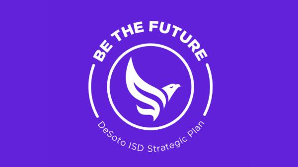 DeSoto ISD X Be The Future