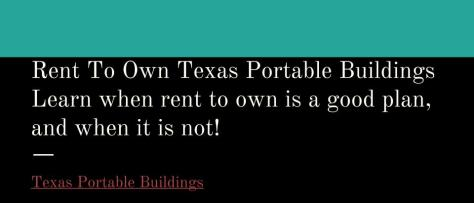 rent to own texas portable buildings