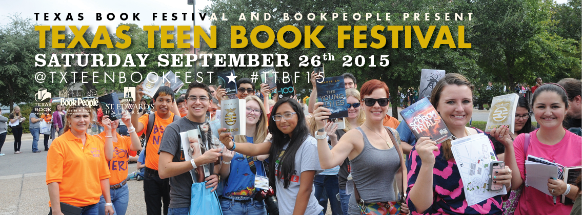 It's that time of year again – time to gear up for the Texas Teen Book  Festival! The announcements of the awesome authors attending the 2015  festival are ...