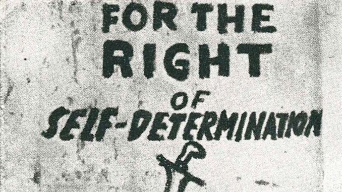 """For the Right of Self-Determination"""