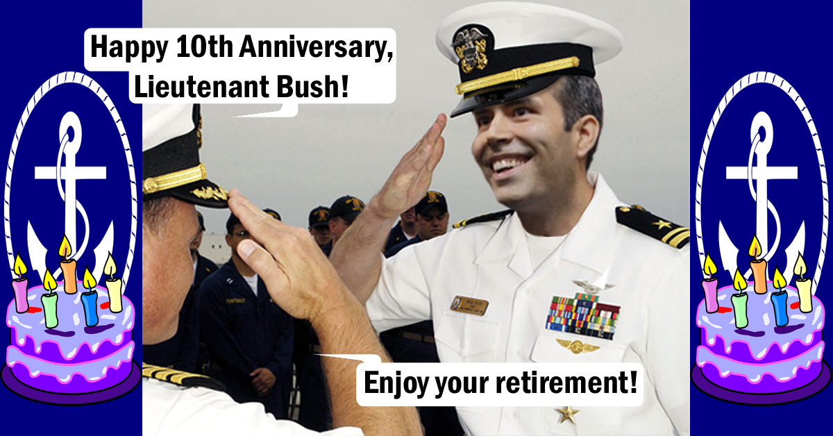 Bush Camp Falsely Claims George P's Naval Retirement