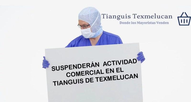 Suspenden actividad en el tianguis de Texmelucan