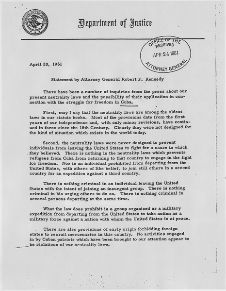 statement from RFK regarding sustained neutrality in spite of Cuban invasion