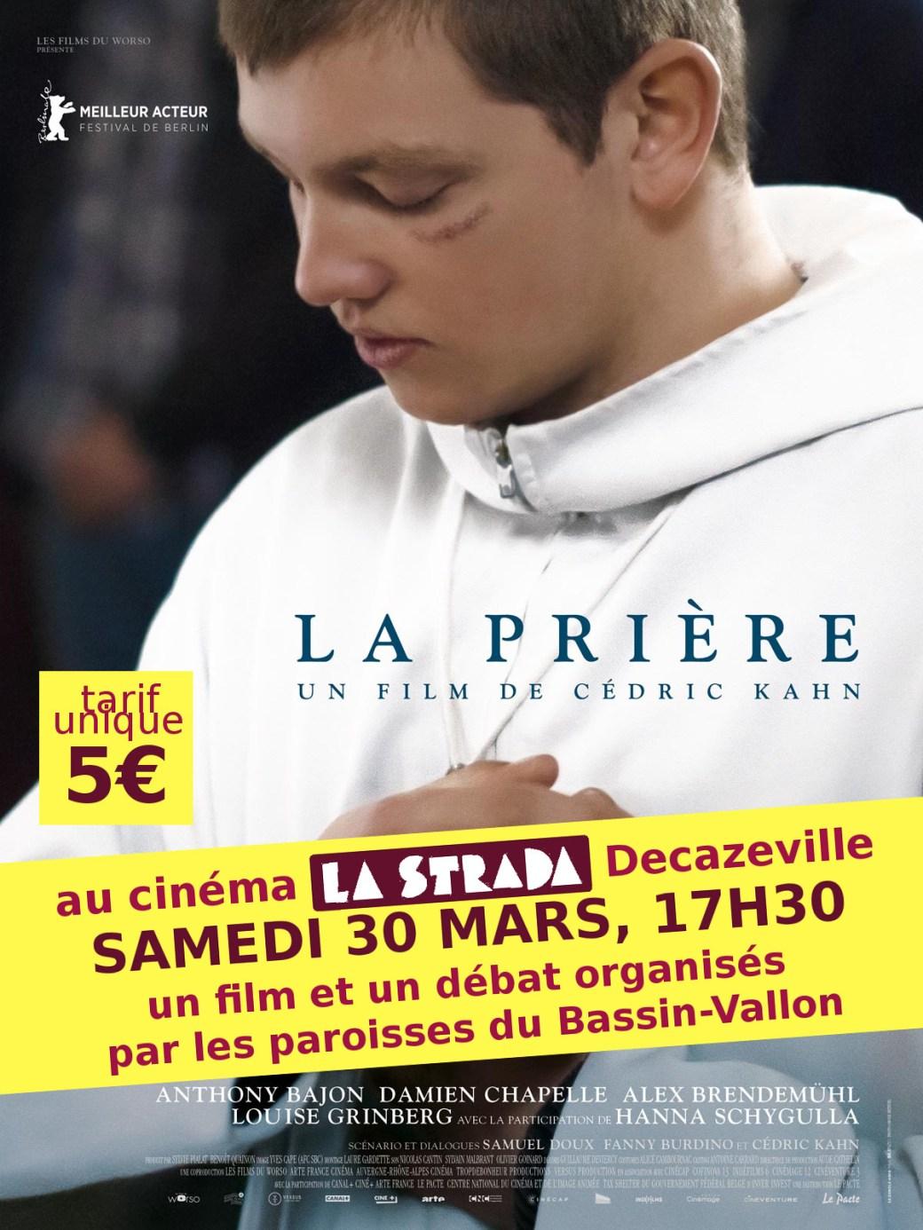 Ciné-débat avec le film La Prière de Cédric Kahn (2018) à La Strada, Decazeville,, puis repas partagé : samedi 30/3 17h30