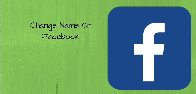 How To Change Facebook Username | Change Name On Facebook