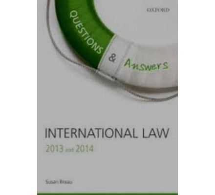 Questions and Answers International Law 2013 and 2014   Text Book Centre Questions and Answers International Law 2013 and 2014