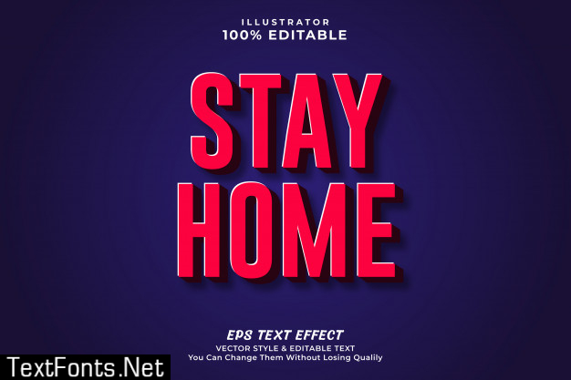 Stay home 3d bold editable text effect, editable style