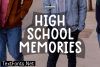 High School Memories Font