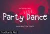 Party Dance Font