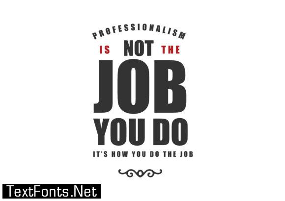 It's How You Do the Job - Typography Graphic Templates