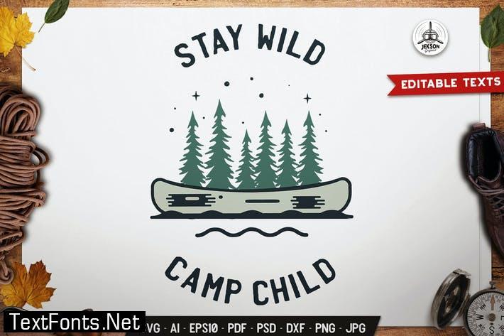 Stay Wild Logo Badge Vector Travel Graphic Svg Tq3r58n