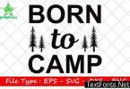 Adventure Quote Design, Born to Camp