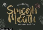 Smegh Mouth | Brush font